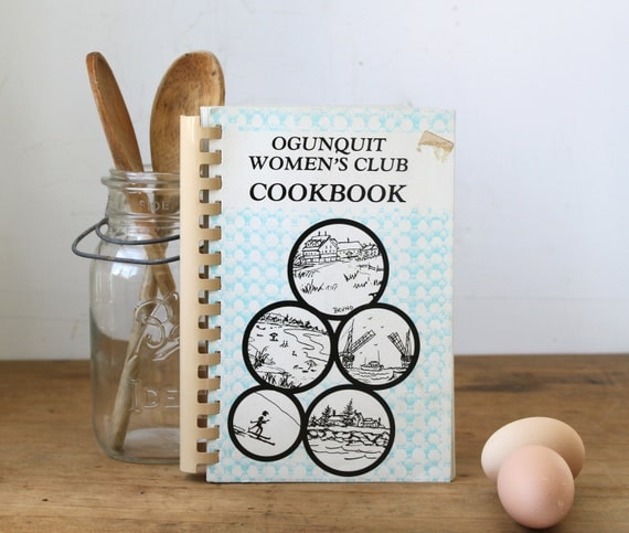 vintage spiral bound cookbook, Ogunquit Women's Club Cookbook, 1990. Maine and New England recipes. Americana