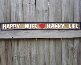 Happy Wife Happy Life Sign - Routed Happy Wife Happy Life Sign
