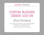 Custom Post Dividers Add-on for Custom or Premade Blogger Template
