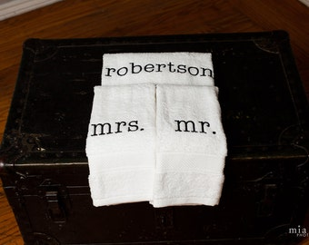 Mr. and Mrs. or His and Hers Custom Embroidered Towel Set