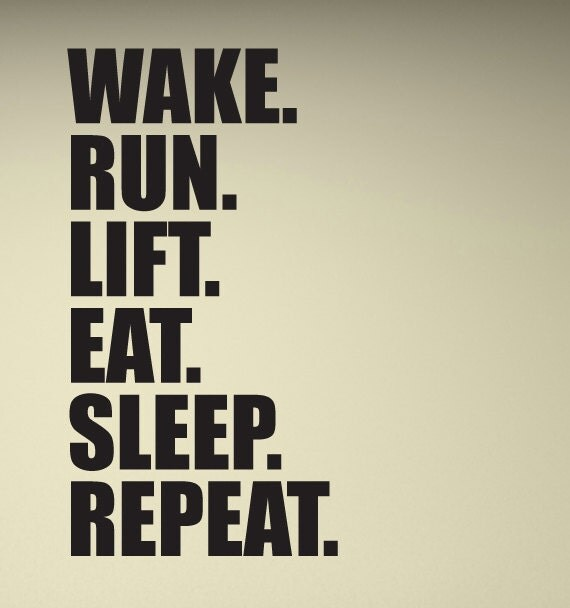 Large wake run lift eat sleep repeat motivational by
