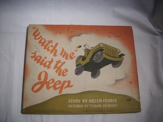 Vintage Rare Watch me said the Jeep, 1944