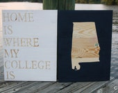 State Art Wooden, Home is Where My College Is, Auburn, Alabama