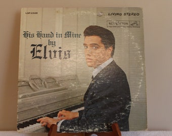 Elvis Presley - His Hand In Mine - RCA Victor LSP 2328