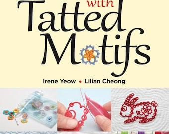 Tatting book - Fun with Tatted Motifs