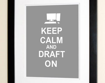 Keep Calm and Draft On - Architect Poster Print - Architect Gifts & Decor