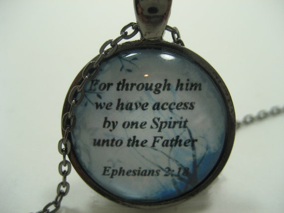 For Through Him We Have Access By One Spirit Unto The Father Scripture Necklace Bible Verse Ephesians 2:18