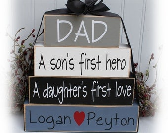 Custom Dad A Son's First Hero A Daughter's First Love Wood Stacking Blocks