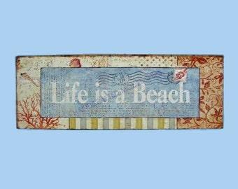 Beach Sign 19 Inch Wooden Life Is A Beach Wall Plaque / Beach Decor / Nautical Home Decor / Beach House Decoration