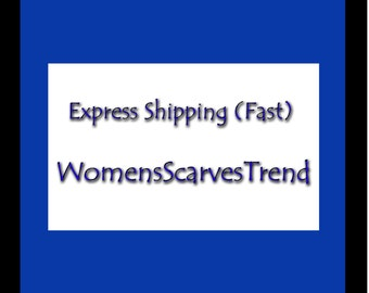 EXPRESS SHIPPING / WomensScarvesTrend: For fast delivery, express Shipping