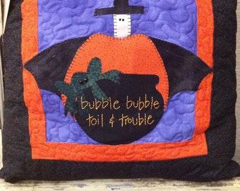 Halloween Pillow-Bubble Bubble, Toil & Trouble
