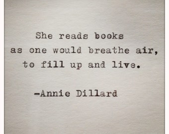 Annie Dillard Quote Typed  on Typewriter on Cardstock