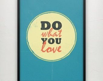 Do what you love - Motivational print on paper