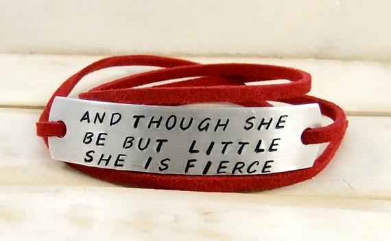 And though she be but little she is fierce, Hand Stamped Bracelet, Wrap Bracelet, Leather Bracelet