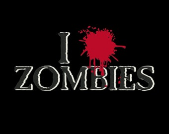 I Splatter Zombies: Screenprinted soft and comfy