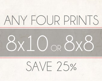 Fine Art Photo Prints, Choose Any Four 8x8 or 8x10 Photographs, Wall Decor