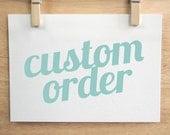 Custom Order - Small Size