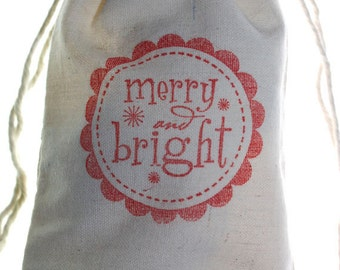 10 Merry and Bright Christmas Gift Bags, 3x5 Holiday Muslin Favor Bags, Hand Stamped Muslin Bags, Christmas Bags, Party Favor Bags