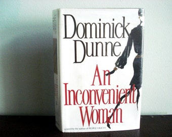 An Inconvenient Woman by Dominick Dunne - First Edition - Rare Book - Vintage Book