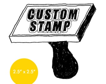"CUSTOM Rubber Stamp - 2.5"" x 2.5"" - Logo, Business, Promotion Stamp 2.5x2.5"