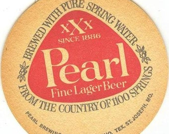 Vintage 1960's Pearl Fine Lager Beer XXX Coaster,  Brewery,Brew Coaster, Brewed retro 60's Brewing  classic Texana, San Antonio Texas
