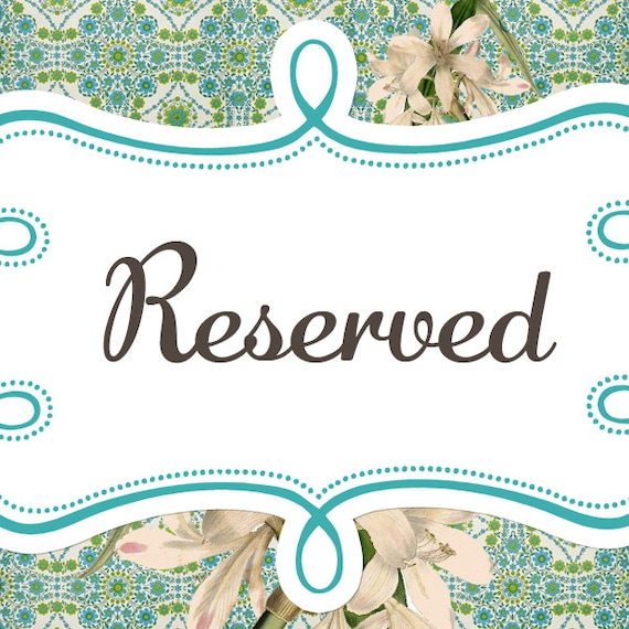 RESERVED for Kathy Taylor