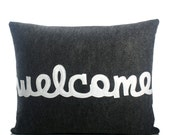 """WELCOME - recycled felt applique pillow 14""""x 18"""" - more colors available"""