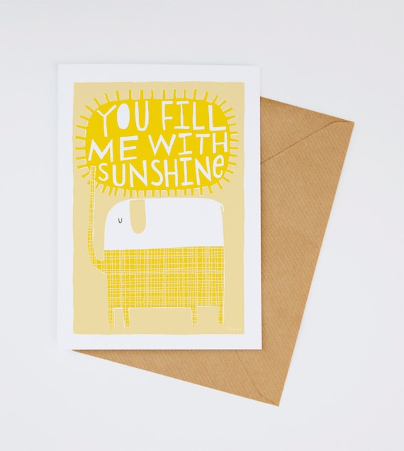 You Fill Me With Sunshine - Greeting Card (2-1C)