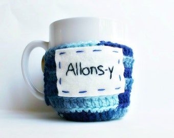 Coffee cozy, mug cozy, tea cup cosy, Doctor, allonsy, blue, crochet, geek, nerd, sci fi, tenth doctor, david tennant, french word