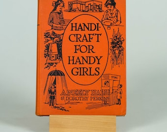 1916 Handi-Craft for Handy Girls by A. Neely Hall and Dorothy Perkins