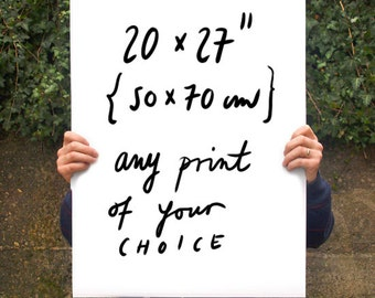 "Your Choice Poster print  20""x27"" - archival fine art giclée print"