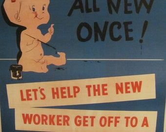 We Were All New Once - Retro Vintage Safety Poster -- Circa 1950s   11 x 14 - Many to Choose from