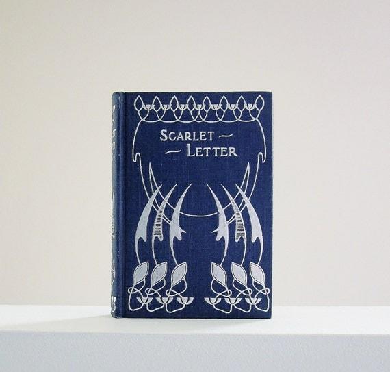 Scarlet Letter Cover: Art Nouveau RARE Scarlet Letter Antique Book Donohue