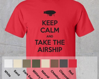 Keep Calm and take the Airship Tshirt