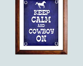 Western Decor, Western Art Print, Keep Calm and Cowboy On, Cowboy Artwork, Western Wall Decor
