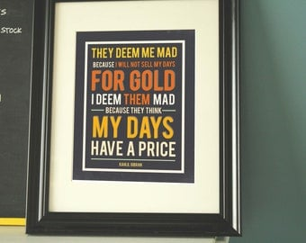 Inspirational Wall Art Kahlil Gibran Quote Print art deco Motivational Art Print They Deem Me Mad Gift for Creatives