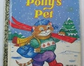 Polly's Pet, Vintage LIttle Golden Book, by Lucille Hammond, illustrated by Amye Rosenberg, 1984