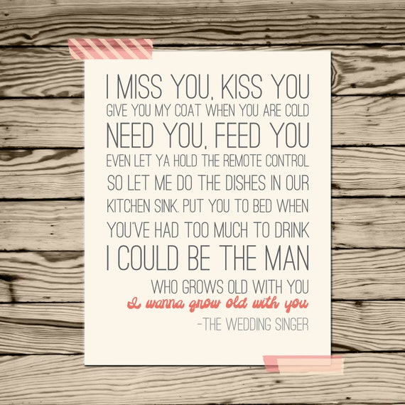 I Want To Grow Old With You Love Quotes: I Wanna Grow Old With You Wedding Singer By