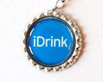 iDrink, zipper pull, purse charm, bag charm, bottle cap, backpack charm, Humor, Blue (1855)