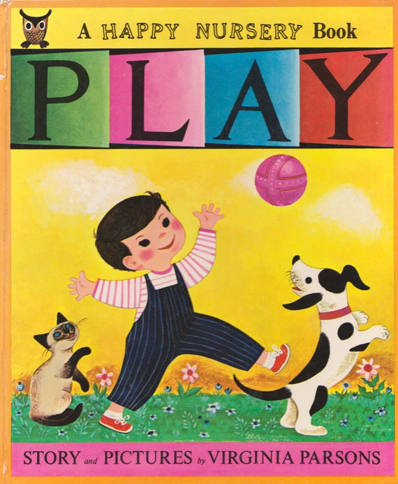 Play - A Happy Nursery Book by Virginia Parsons