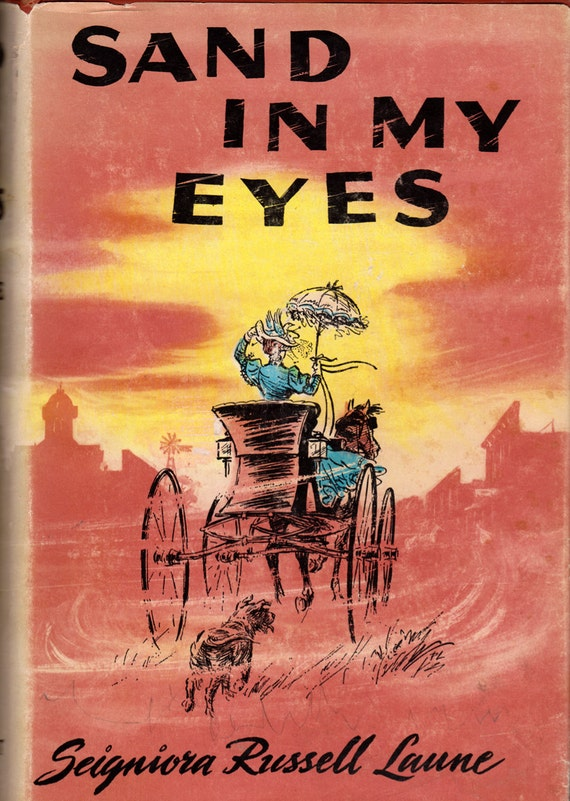 Sand in My Eyes by Seigniora Russell Laune, illustrated by Paul Laune