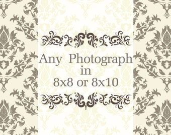 Any photograph  to be printed at: 8x8 or 8x10.