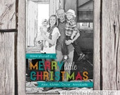 Christmas Card - Holiday Card - Have Yourself a Merry Little Christmas - Printable Greeting Card - Bright  Banner -  Ecard Option