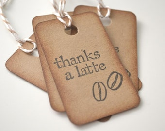 Vintage-Like thanks a latte Gift Tags Hand Stamped - Set of 12