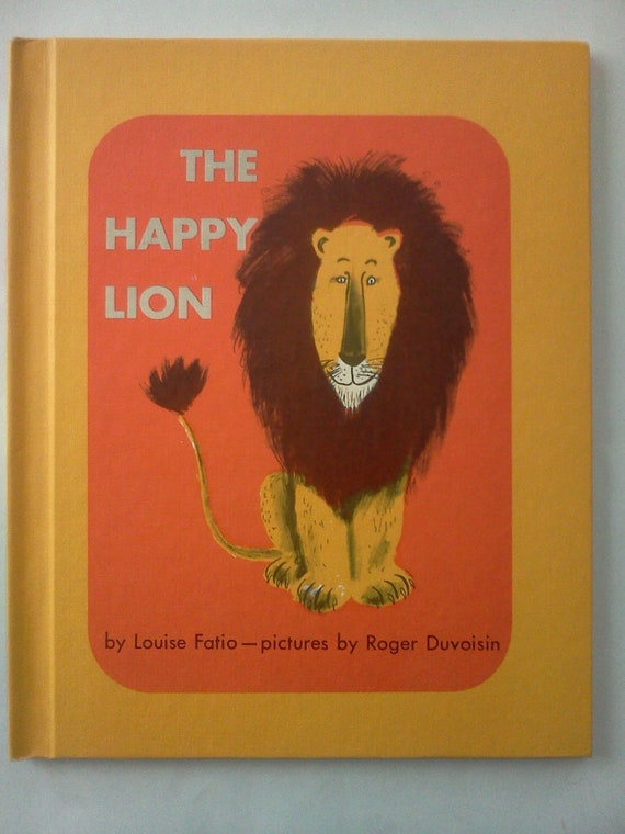 The Happy Lion by Louise Fatio and Roger Duvoisin 1950s Children's Book