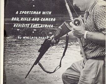 Wallace Taber Rifleman in East Africa, 1953 Inscribed by Author, Hunting, Sportsmen