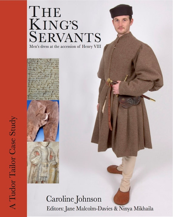 The King's Servants:  Men's Dress at the Accession of Henry VIII