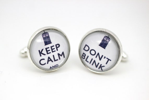 Keep Calm and Don't Blink Cuff Links