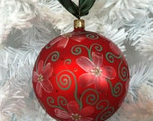 Ready to Ship,  Red Flower Swirl Hand Painted Glass Christmas Ornament