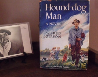 The Hound-dog Man - Fred Gipson - 1949 - Hardcover with dust jacket